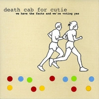 Death Cab for Cutie – We Have the Facts and We're Voting Yes
