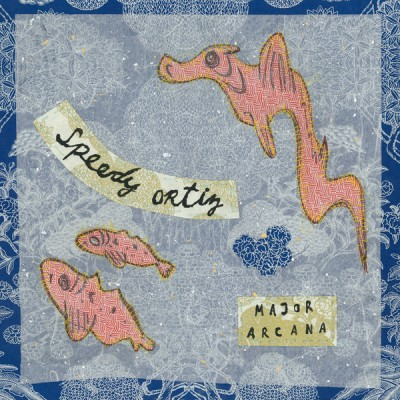 Speedy Ortiz – Major Arcana