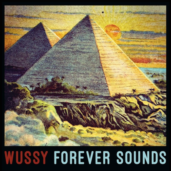 Wussy - Forever Sounds